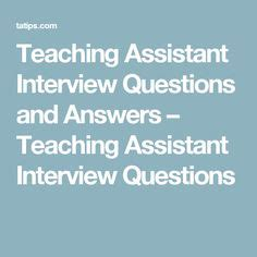 teaching assistant questions and answers