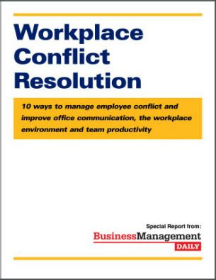 workplace conflict resolution: 10 ways to manage employee