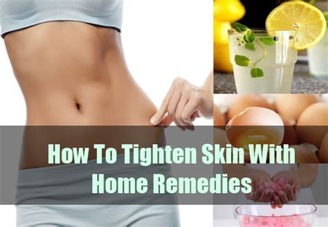 How To Keep When Not Home by Home Remedy To Tighten Skin How To Keep Your Skin Tight