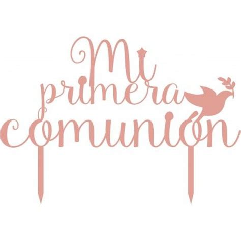 para primera comunion mi primera pictures to pin on pinterest toppers para tartas mi primera comuni 243 n