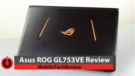 Asus Notebook Q301 Review asus rog gl753ve gaming laptop review
