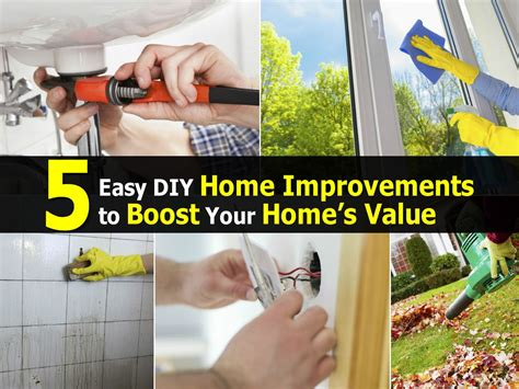 boost your home s value 9 easy diy projects decorating your small space 5 easy diy home improvements to boost your home s value