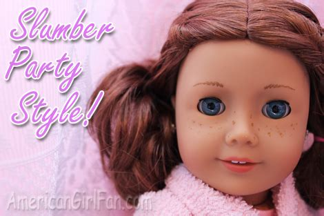 hairstyles for pajama party slumber party doll hairstyle americangirlfan