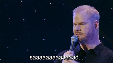 sad gif sad jim gaffigan gif find on giphy