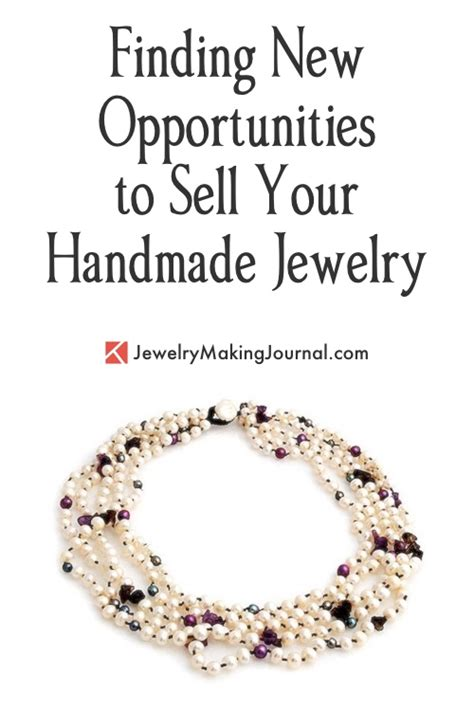 How To Sell Your Handmade Jewelry - new opportunities for selling handmade jewelry jewelry