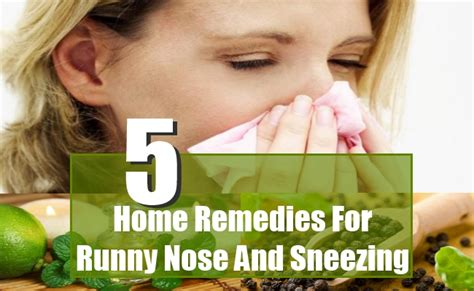 runny nose and sneezing home remedies treatments