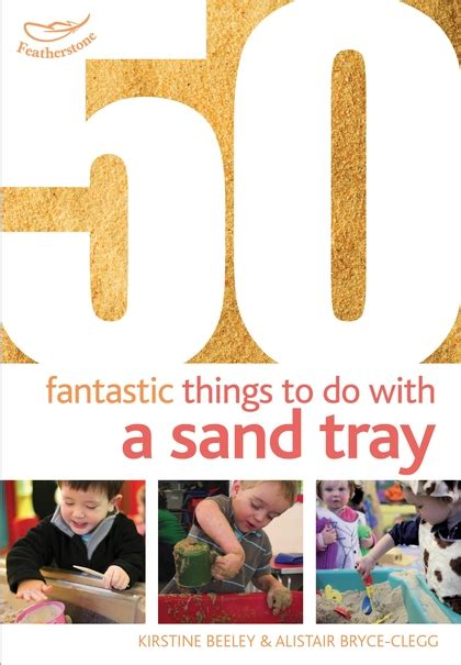 50 Things To Do With A Book books 50 fantastic things to do with a sand tray