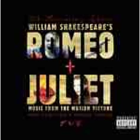theme song romeo and juliet 1996 original soundtrack romeo juliet soundtrack resident
