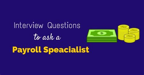 questions payroll specialist