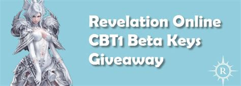 revelation online cbt 1 beta keys giveaway dulfy - Revelation Online Cbt Key Giveaway