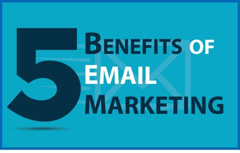 Email Marketing 5 by The 5 Benefits Of Email Marketing That You Need To
