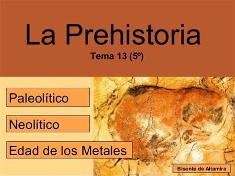 libro los superpreguntones la prehistoria prehistoria paleol 237 tico neol 237 tico y edad de los metales