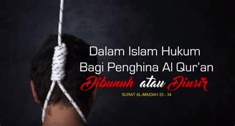 hukum membuat robot dalam islam video surat al maidah 33 34 hukum bagi penghina islam