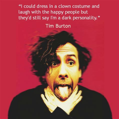 quintessential quotes from cult film directors tim burton 17 images about film director quotes on pinterest film