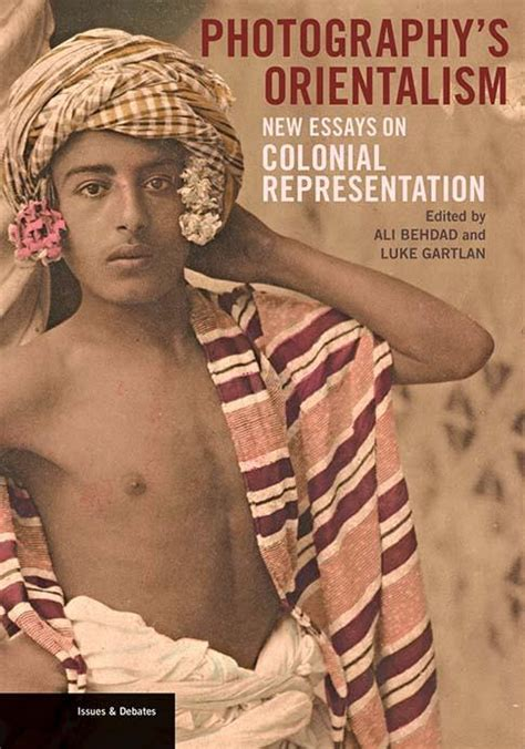 Photographys Orientalism New Essays photography s orientalism new essays on colonial representation the getty store