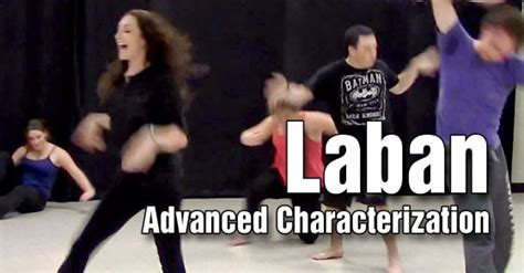 Laban For Actors And Dancers the eight efforts laban movement