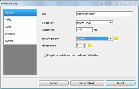 Format Hardisk Untuk Dvd Player | cara mudah membuat dvd video untuk dvd player ebsoft