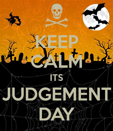Judgment Day judgement day www pixshark images galleries with a