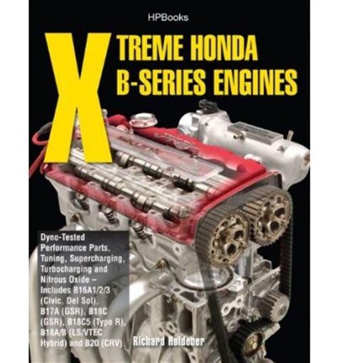 As Roda Honda B Series Manual xtreme honda b series engines sagin workshop car manuals