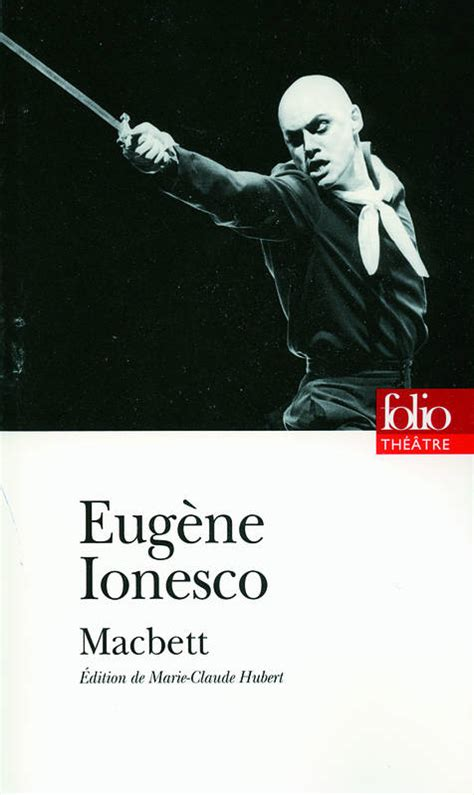 la lecon folio theatre 2070388654 livre macbett eug 232 ne ionesco folio folio th 233 226 tre