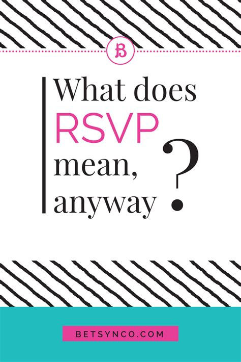 what does rsvp mean anyway betsy n co creative
