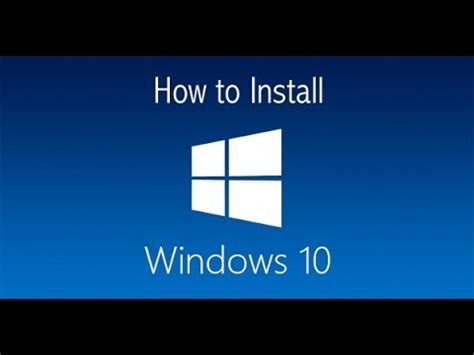 install windows 10 youtube how to download and install windows 10 youtube