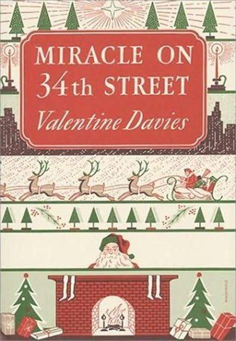 miracle on 34 street miracle on 34th street valentine davies