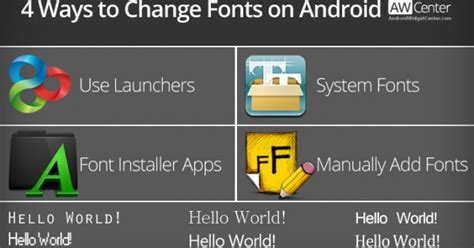 android without change fonts on android without rooting requires root aw center