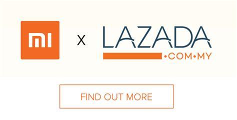 lazada handphone malaysia mi malaysia hands over sales to lazada and here s the
