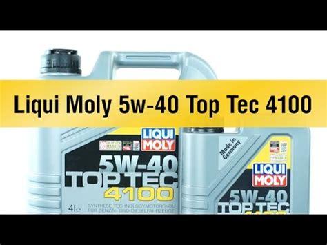 Liqui Moly Top Tec 4100 5w40 Literan Germany 100 Originale liqui moly 5w 40 top tec 4100 xilfy