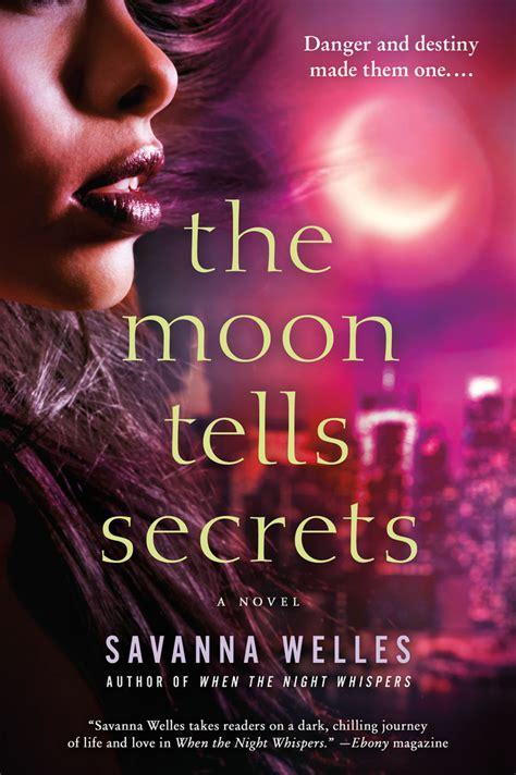 Novel My Boy Avane Tj Ebook the moon tells secrets savanna welles macmillan