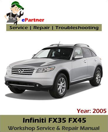 car repair manuals download 2005 infiniti fx navigation system infiniti fx35 fx45 s50 service repair manual 2005 automotive service repair manual
