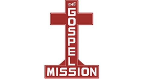 the gospel mission | feed the hungry. clothe the poor