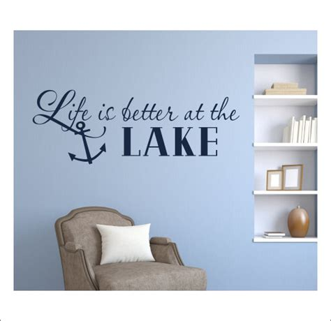 Lake House Wall Decor by Is Better At The Lake Wall Decal Vinyl By