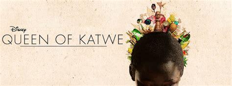 disney film queen of katwe queen of katwe trailer lupita nyong o david oyelowo star