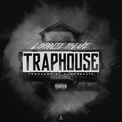 trap house music loonie blue trap house torontorappers com