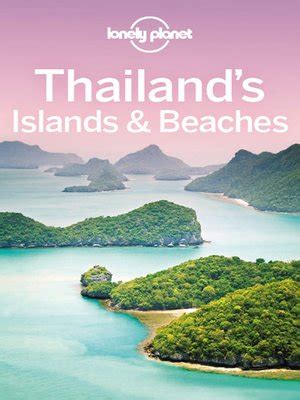 Lonely Planet Bangkok Travel Guide Ebook thailand s islands beaches travel guide by lonely planet