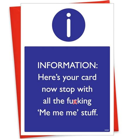 Sarcastic Gift Cards - me me me sarcastic birthday card find me a gift