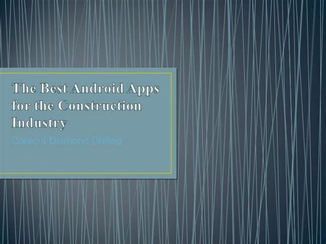 top android apps for construction industry top apps the best android apps for the construction industry