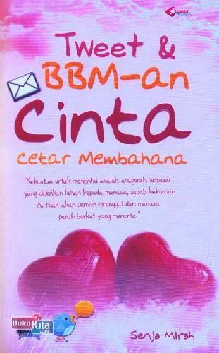 Buku Belenggu Kata By Bukukita koleksi buku bukukita tweet bbm an cinta cetar membahana