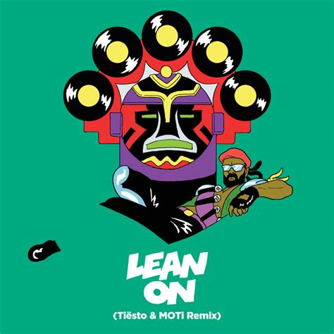 major lazer dj snake lean on ti 235 sto moti remix