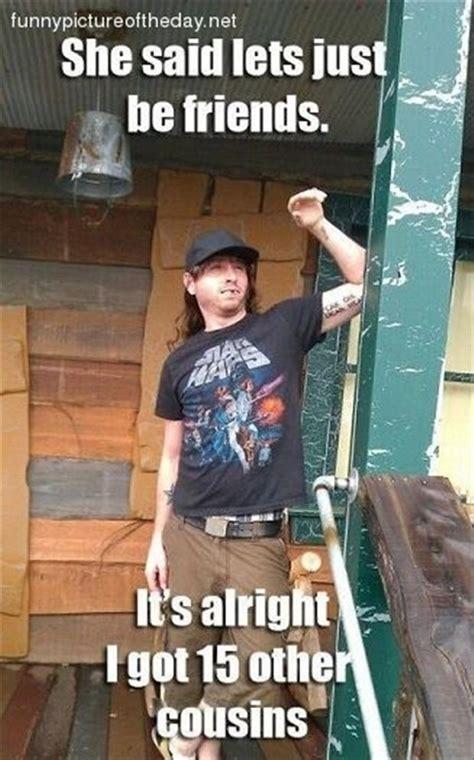 Redneck Cousin Meme - funny redneck jokes