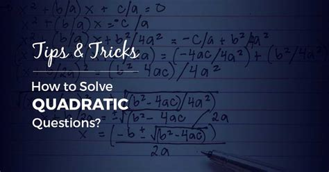 How To Solve Study In Mba by How To Solve Quadratic Equation Tips Tricks