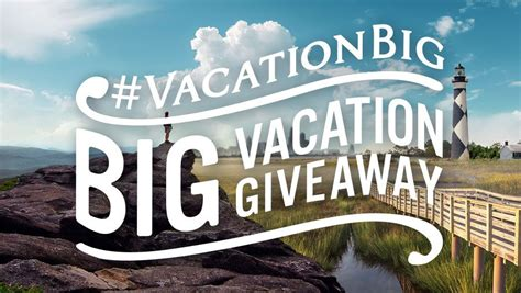 the vacationbig big vacation giveaway - Vacation Giveaways