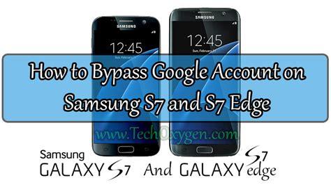 bypass account samsung galaxy s7 s7 edge