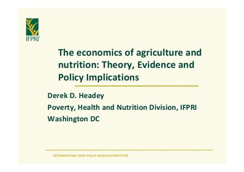 dietary supplements nutritional and legal considerations derek d headey ifpri quot the economics of agriculture and
