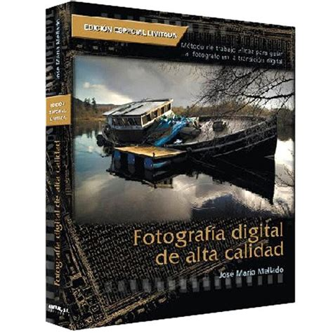 libro fotografa de alta calidad libro de fotograf 237 a de alta calidad de jose m 170 mellado