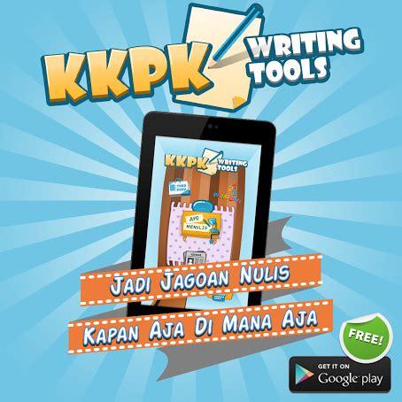 menulis puisi untuk koran kkpk aplikasi cara menulis cerpen dan puisi untuk anak