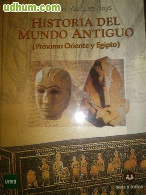 historia del mundo antiguo historia del mundo antiguo