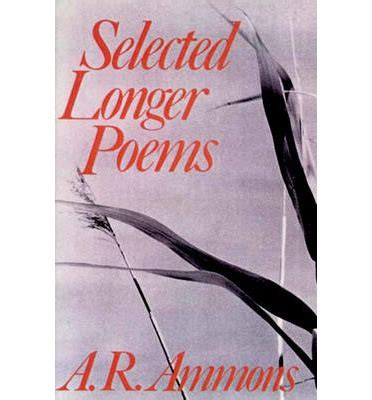 the complete poems of a r ammons volume 1 1955 1977 books selected longer poems a r ammons 9780393009620